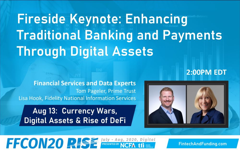 FFCON20 Aug 13 Enhancing Traditional Banking and Payments Through Digital Assets