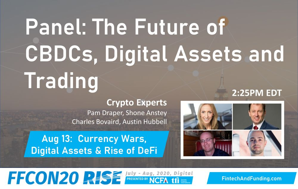 FFCON20 Aug 13 The Future of CBDCs, Digital Assets and Trading Panel