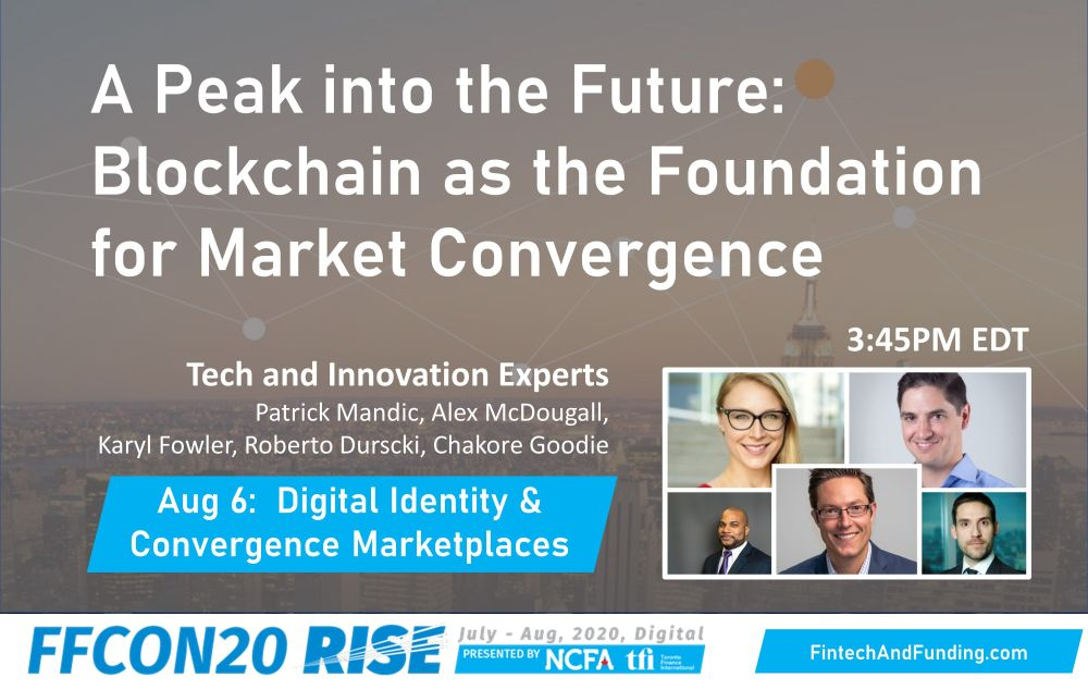 FFCON20 Blockchain as the Foundation for Convergence Markets